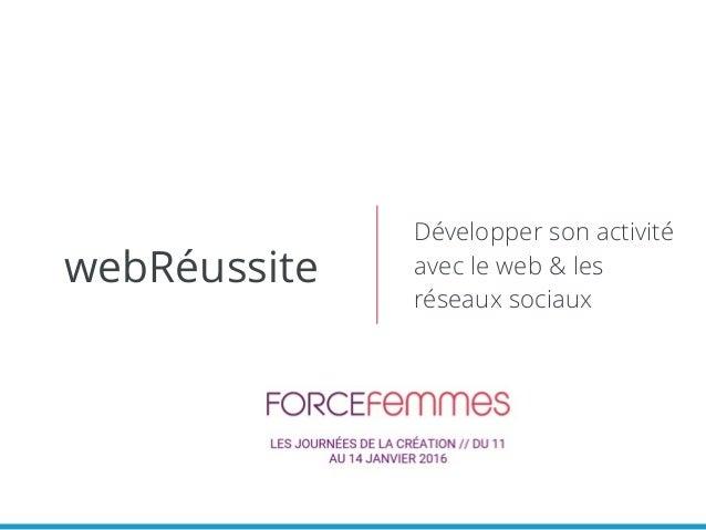 webRéussite Développer son activité avec le web & les réseaux sociaux