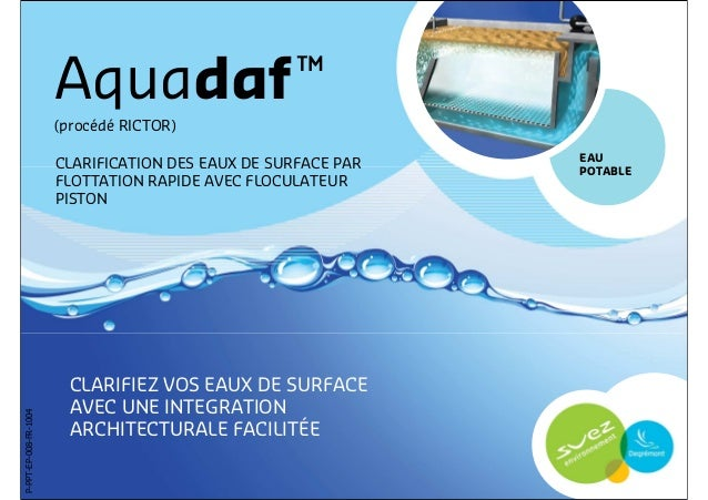 Aquadaf ™                       (procédé RICTOR)                                                               EAU        ...