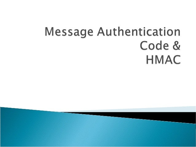 Message Authentication Code & HMAC