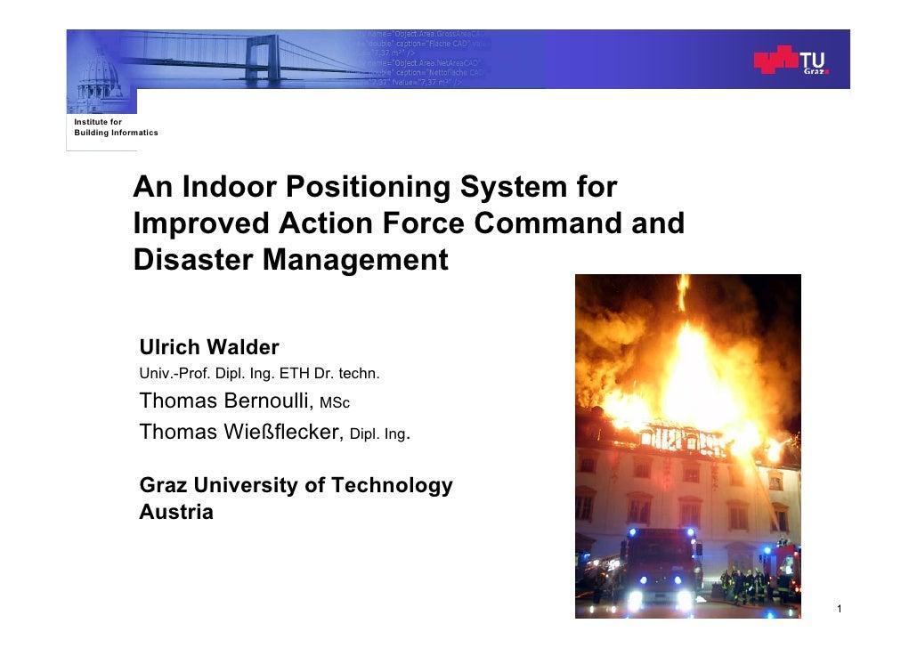 Indoor Positioning System                                                                     ISCRAM2009 Institute for Bui...