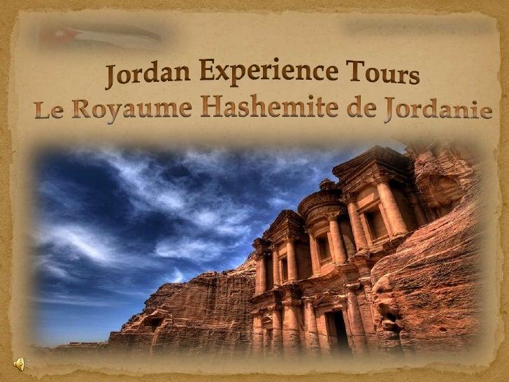 À• A propose a la Jordanie• Pourqoui la Jordanie• High Lights de la Jordanie                 À• Qui Somme nous….• Nos Visi...