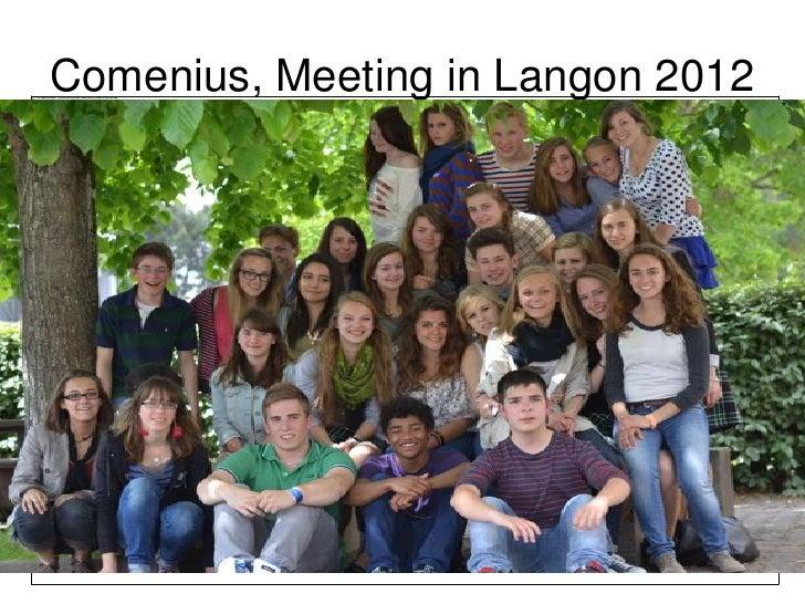 Comenius, Meeting in Langon 2012