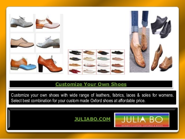 COM Customize your own shoes with wide range of leathers fabrics ...  sc 1 st  SlideShare & Oxford Heels
