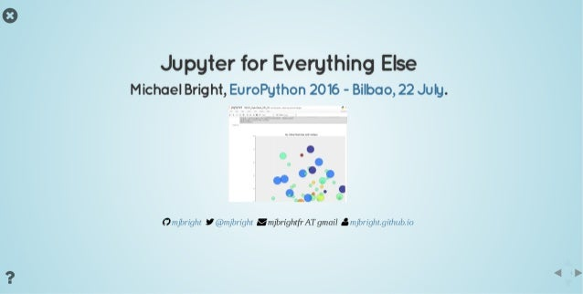 Presentation jupyter foreverythingelse