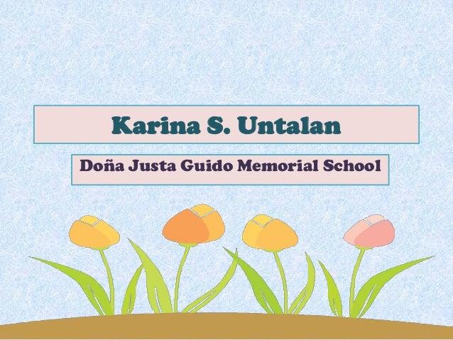 Karina S. Untalan Doña Justa Guido Memorial School