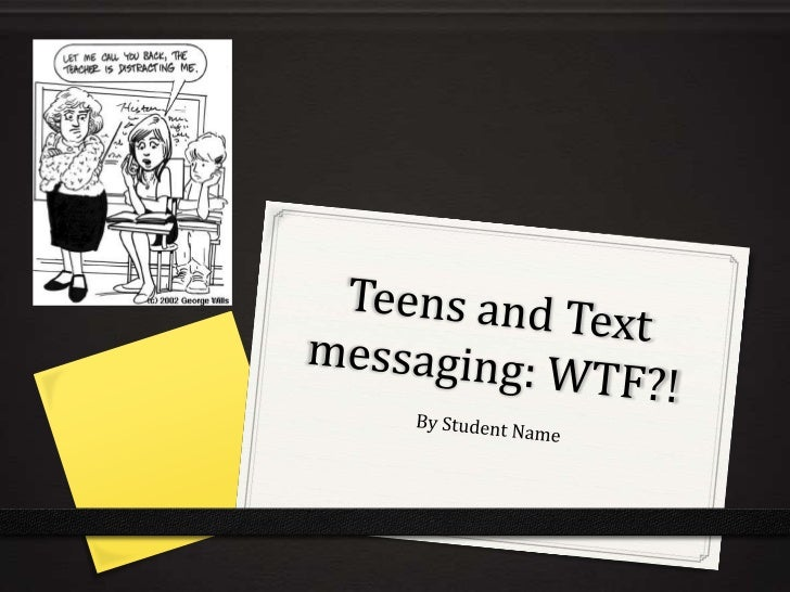 35 how is text messaging affecting teen