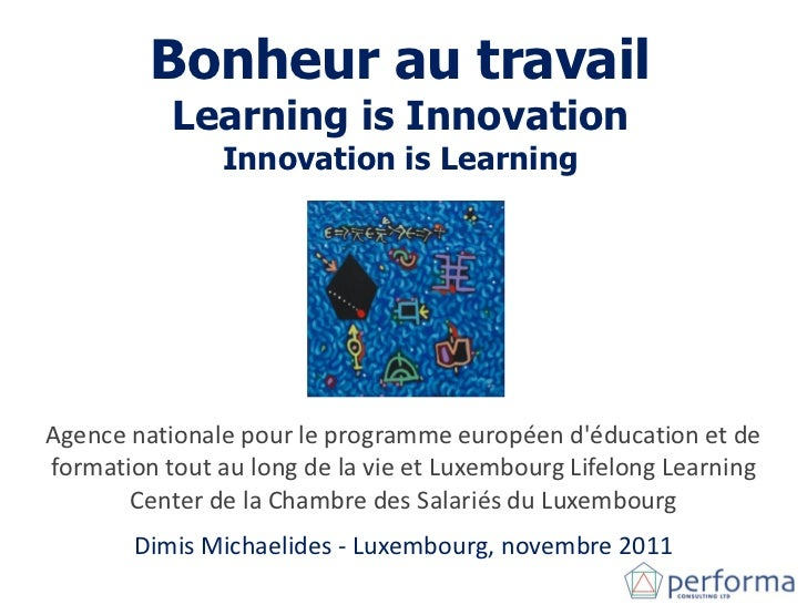 Bonheur au travail           Learning is Innovation               Innovation is LearningAgence nationale pour le programme...