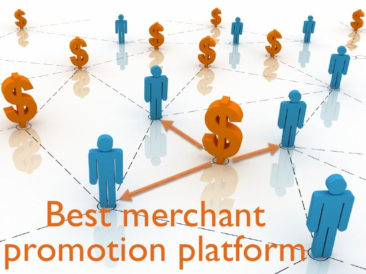 Best merchant promotion platform