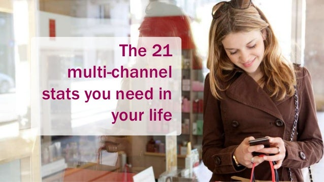 1 The 21 multi-channel stats you need in your life