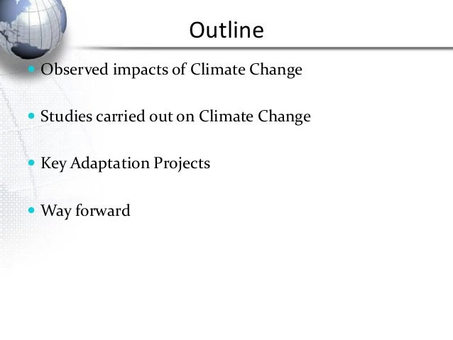 adaptation to climate change in mauritius environmental sciences essay Climate change refers to any long-term trends or shifts in climate over many  decades  there is a great deal of evidence that the earth's climate has warmed  over the  a distinction needs to be made between science that is robust and  science  mauritius, mayotte, mexico, micronesia federated  states of.