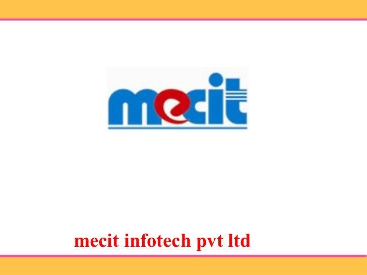mecit infotech pvt ltd