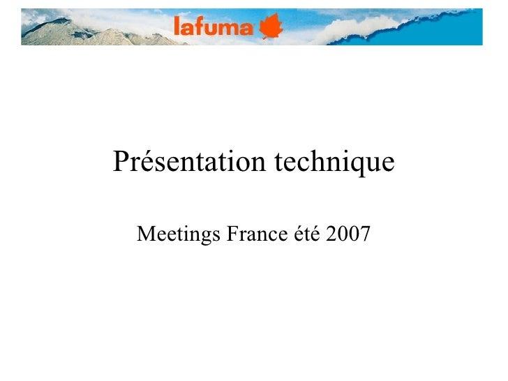 Présentation technique Meetings France été 2007