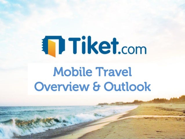 Mobile TravelOverview & Outlook