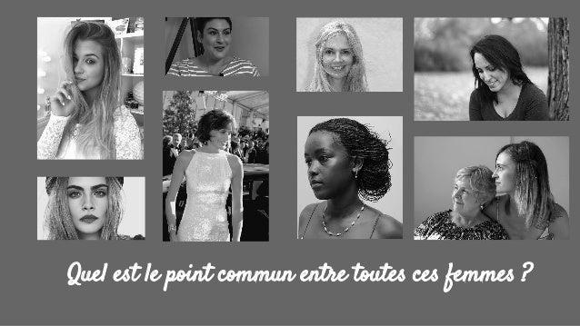 Quel est le point commun entre toutes ces femmes ?