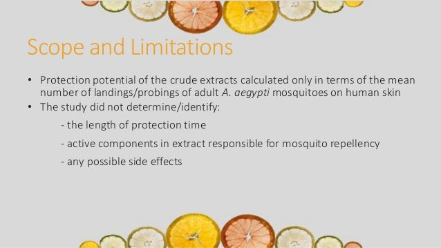 scope and limitations of lavender oil as insect repellent Lemon grass and baby oil as insect this study determined the effectiveness of lemon grass and baby oil mixture as insect (mosquito) scope and limitation.