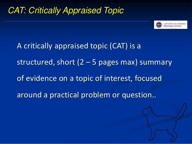  Critical attitude  ASK  Critically appraisal: research findings  Organizational evidence 4. Teaching EBP: examples