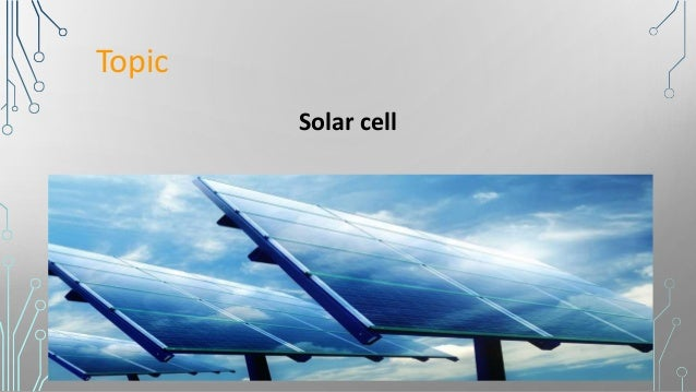 Presentation on Solar Cells Slide 2