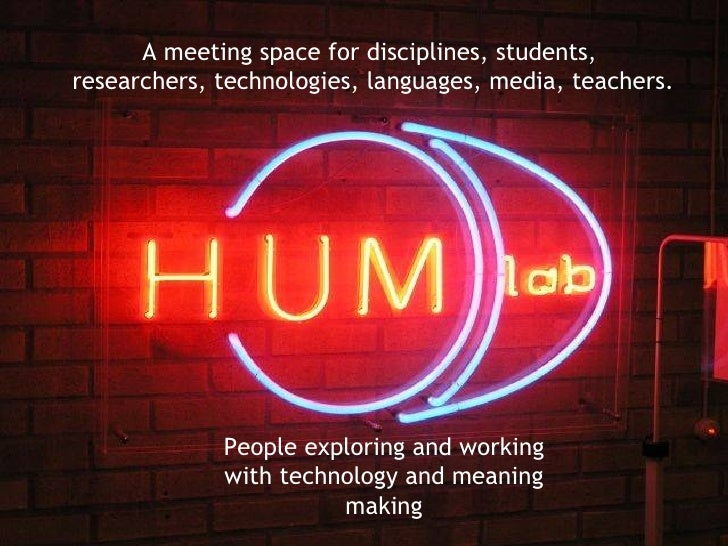 A meeting space for disciplines, students,  researchers, technologies, languages, media, teachers. People exploring and wo...
