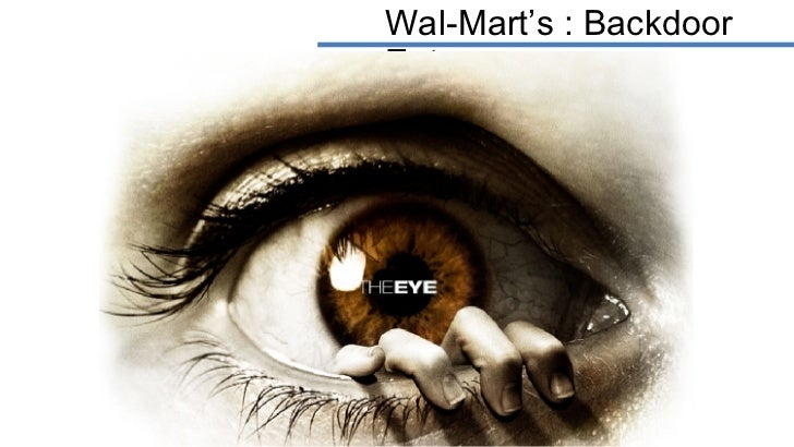 Wal-Mart's : Backdoor Entry