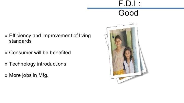 <ul><li>Efficiency and improvement of living  </li></ul><ul><li>standards </li></ul><ul><li>Consumer will be benefited </l...