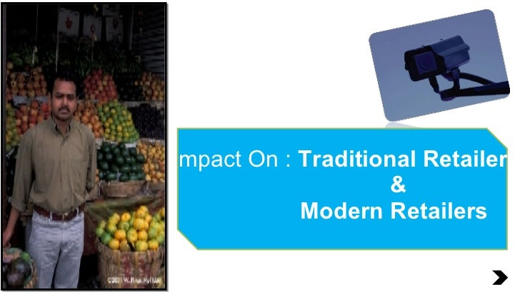 Impact On :  Traditional Retailers & Modern Retailers