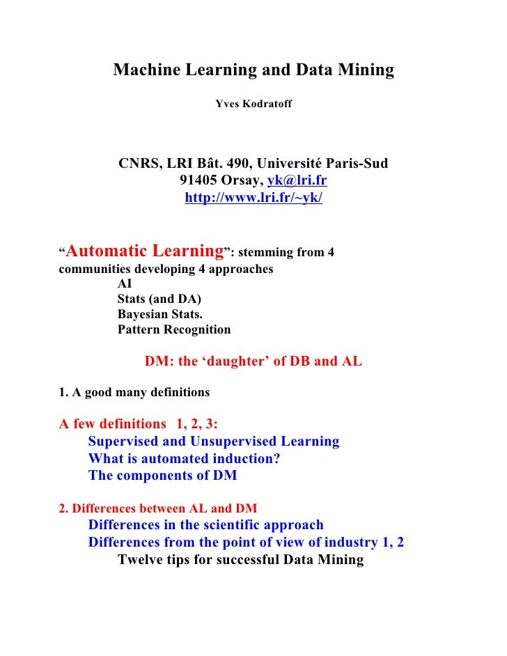 Machine Learning and Data Mining                              Yves Kodratoff               CNRS, LRI Bât. 490, Université ...