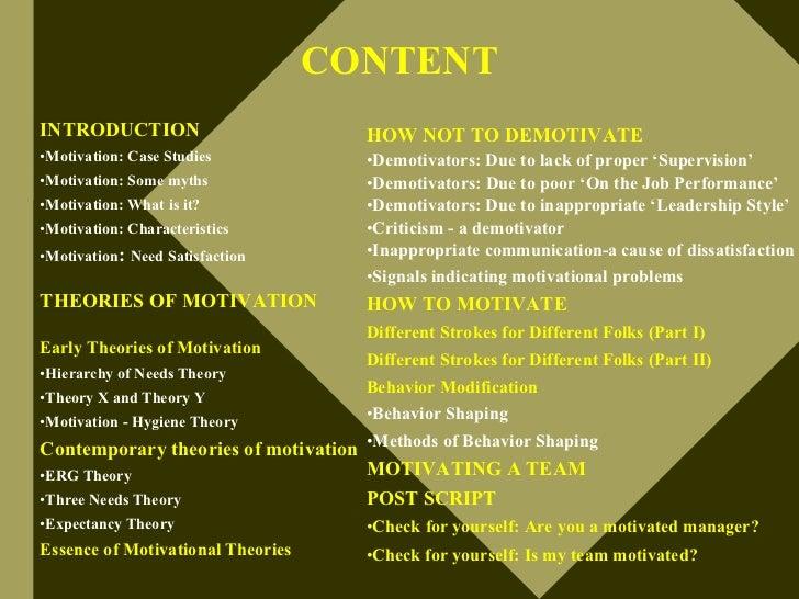 CONTENT INTRODUCTION                         HOW NOT TO DEMOTIVATE •Motivation: Case Studies            •Demotivators: Due...