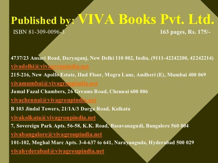 Published by: VIVA                          Books Pvt. Ltd. ISBN 81-309-0096-3                                           1...