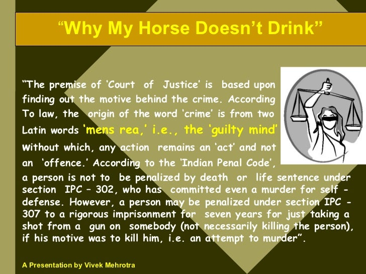 """""""Why My Horse Doesn't Drink""""  """"The premise of 'Court of Justice' is based upon finding out the motive behind the crime. Ac..."""