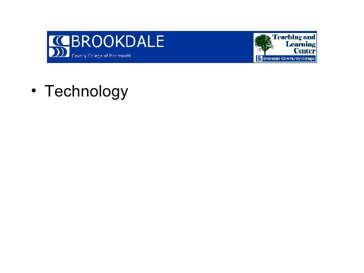 <ul><li>Technology </li></ul>