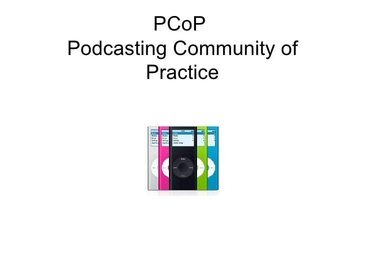 PCoP  Podcasting Community of Practice