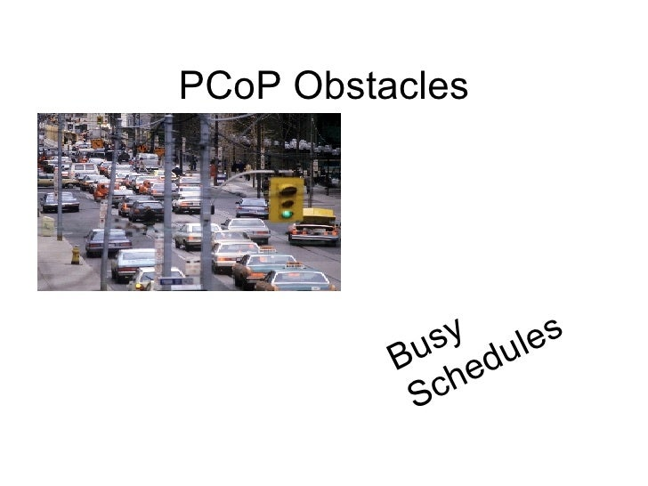 PCoP Obstacles Busy Schedules