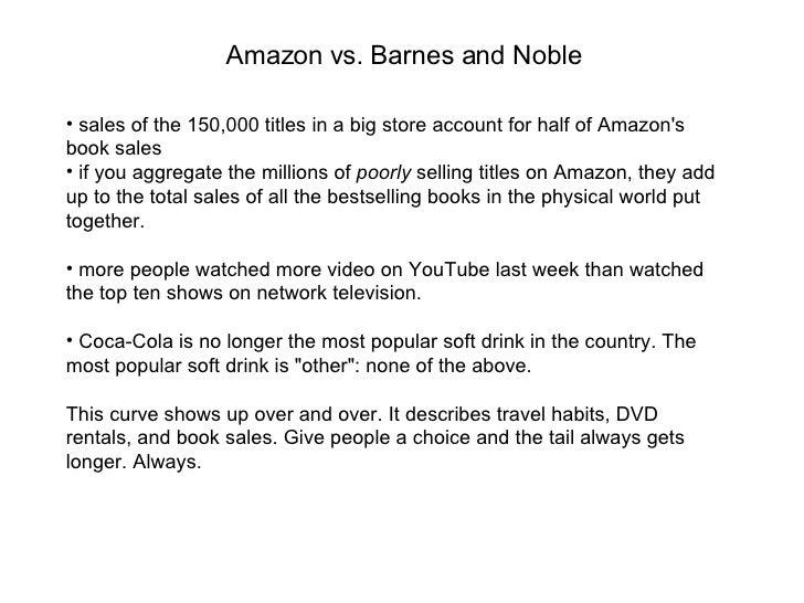 <ul><li>sales of the 150,000 titles in a big store account for half of Amazon's book sales </li></ul><ul><li>if you aggreg...
