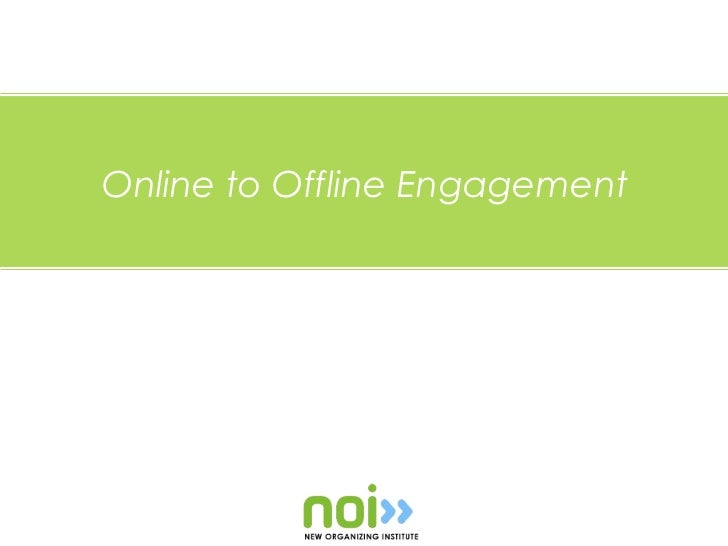 Online to Offline Engagement