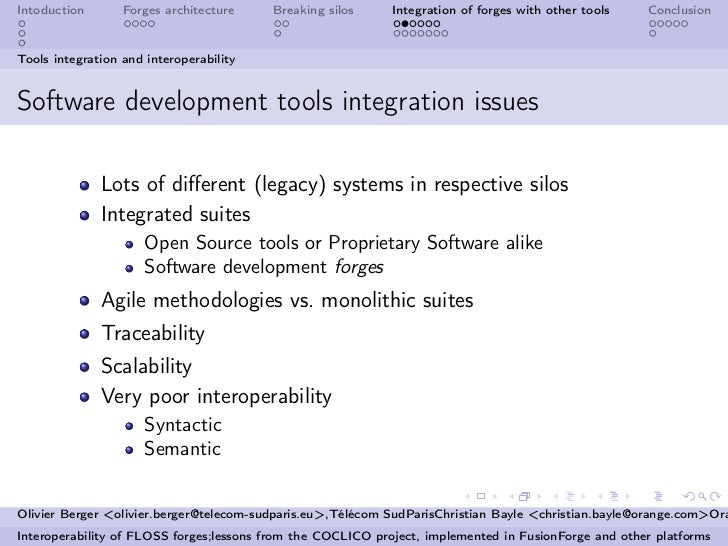 Intoduction       Forges architecture    Breaking silos      Integration of forges with other tools   ConclusionTools inte...
