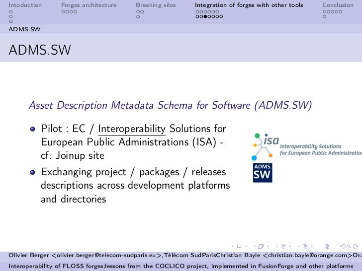 Intoduction      Forges architecture     Breaking silos      Integration of forges with other tools   ConclusionADMS.SWADM...