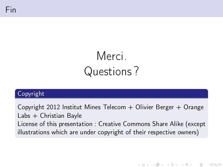 Fin                               Merci.                             Questions ?      Copyright      Copyright 2012 Instit...