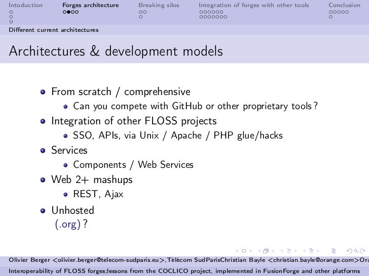 Intoduction      Forges architecture     Breaking silos      Integration of forges with other tools   ConclusionDifferent c...