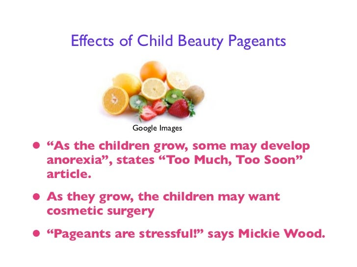 children beauty pageants exploit essay example Sample pageant questions for interview  many of these example questions make you evaluate yourself and your goals  pageants exploit women.