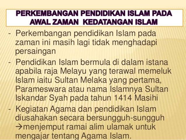 Perkembangan Pendidikan Islam Sebelum Merdeka