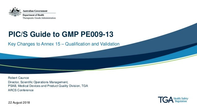 PIC/S Guide to GMP PE009-13 - Key changes to Annex 15