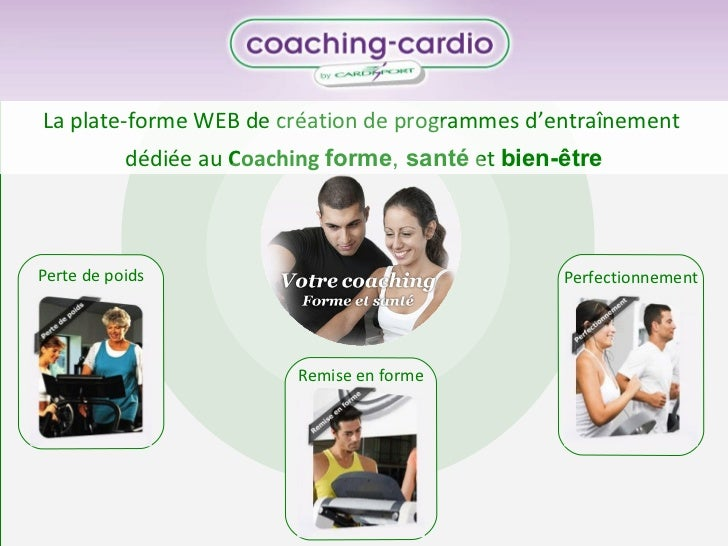 La plate-forme WEB de création de programmes d'entraînement  dédiée au  Coaching  forme ,  santé  et  bien-être Perte de p...