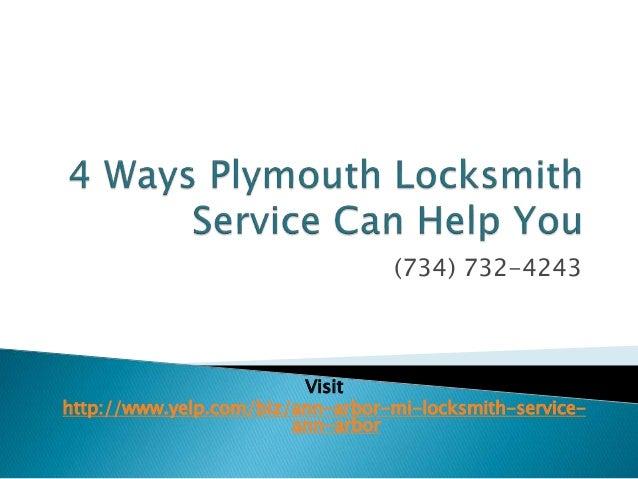 (734) 732-4243  Visit  http://www.yelp.com/biz/ann-arbor-mi-locksmith-service-ann-  arbor