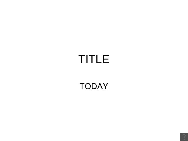 TITLE TODAY
