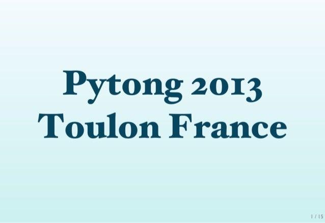 Pytong 2013 : Documentation utilisateur, conseils et bonnes pratiques