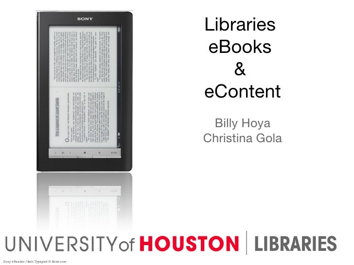 Libraries  eBooks  &  eContent Billy Hoya Christina Gola Sony eReader / Irish Typepad @ flickr.com