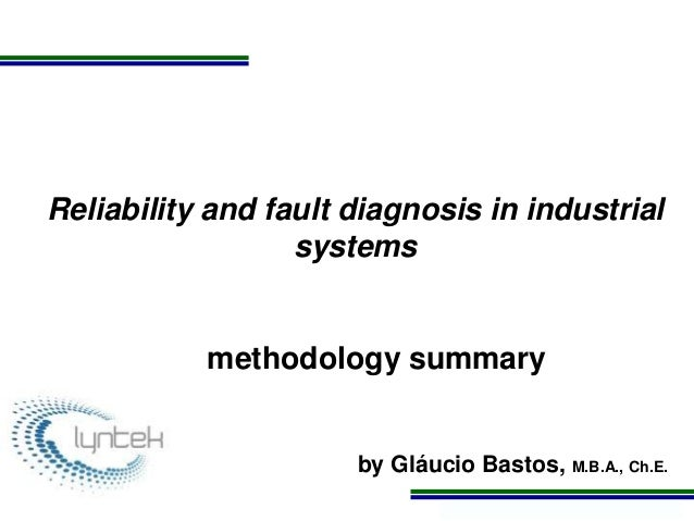 Presentation reliability and diagnosis in industrial systems
