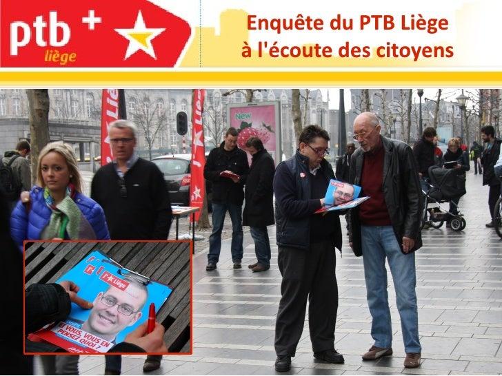 Enquête du PTB Liègeà lécoute des citoyens