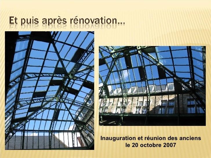 Inauguration et réunion des anciens le 20 octobre 2007