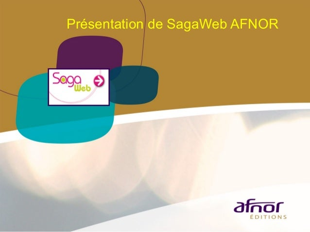 Présentation de SagaWeb AFNOR